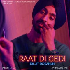 Raat Di Gedi (Single)