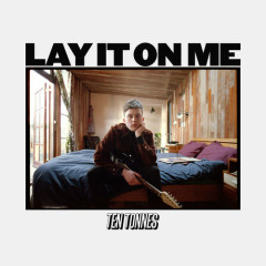 Lay It On Me (Single)