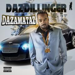 Niggaz Know (Single) - Daz Dillinger