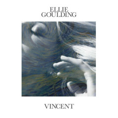 Vincent (Single) - Ellie Goulding