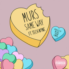 Same Way (Single) - Murs