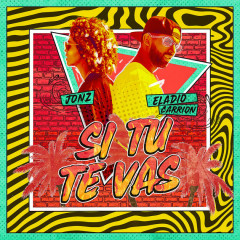 Si Tu Te Vas (Single) - Eladio Carrion, Jon Z