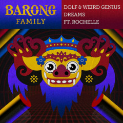 Dreams (Single) - DOLF, Weird Genius