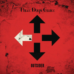 I Am An Outsider (Single) - Three Days Grace