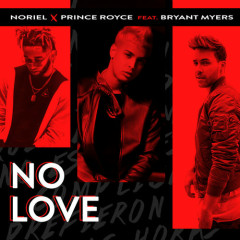 No Love (Single) - Noriel, Prince Royce