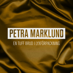 En tuff brud i lyxförpackning (Single) - Petra Marklund