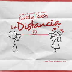 La Distancia (Single) - Carlitos Rossy