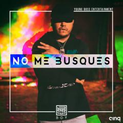 No Me Busques (Single) - Jory Boy