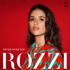 Never Over You (Single)