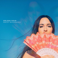 Golden Hour (Single) - Kacey Musgraves