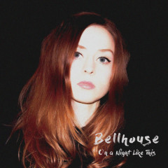 On A Night Like This (Single) - Bellhouse