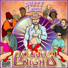 Boujee Nights