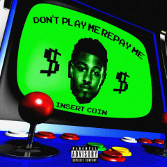 Don't Play Me Repay Me (Single) - Sir Michael Rocks
