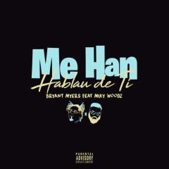 Me Han Hablau De Ti (Single)