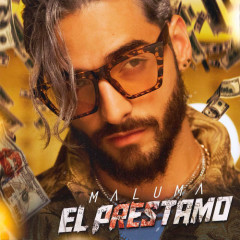 El Préstamo (Single) - Maluma