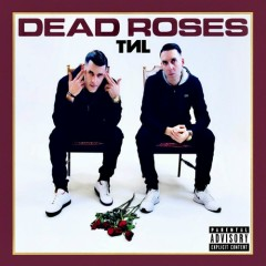 Dead Roses - TNL