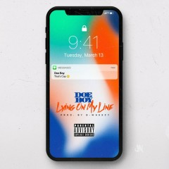 Lying On My Line (Single) - Doe Boy