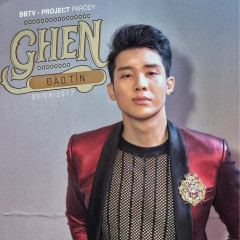 Ghen (Parody Cover Version) (Single) - Đào Tín