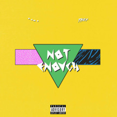 Not Enough (Single) - Lido