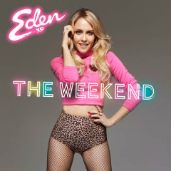 The Weekend (Single) - Eden xo