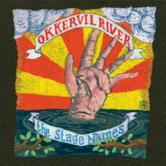 The Stage Names - Okkervil River