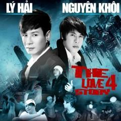 The Love Story 4 - Nguyên Khôi,Lý Hải