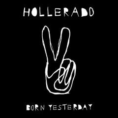 Born Yesterday - Hollerado