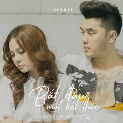 Bắt Đầu Một Kết Thúc (Single) - Ưng Hoàng Phúc,Thu Thủy
