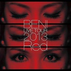 Red LIVE TOUR 2013~TOUR FINAL 2013.10.6 at ZEPP DIVER CITY~ - BENI