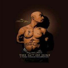The 16th Of June (CD2) - 2Pac