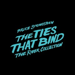 The Ties That Bind: The River Collection (CD3) - Bruce Springsteen