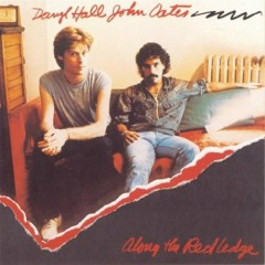 Along The Red Ledge - Hall & Oates
