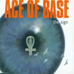 The Sign (Singles) - Ace Of Base