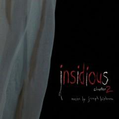 Insidious Chapter 2 OST (Pt.2) - Joseph Bishara
