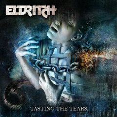 Tasting The Tears - Eldritch