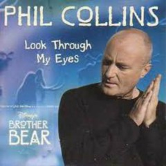 Look Through My Eyes - Phil Collins
