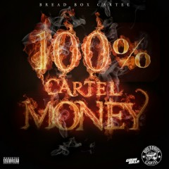 100% Cartel Money