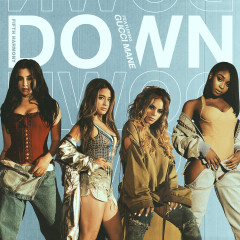 Down (Single) - Fifth Harmony
