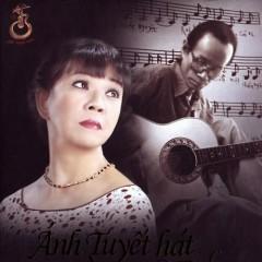 Ánh Tuyết Hát Trịnh Công Sơn - CD1