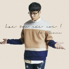 Lại Ôm Cái Coi (Single) - DICKSON, Innie