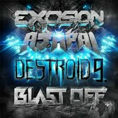 Blast Off  - Excision