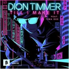 Till I Make It (Single) - Dion Timmer