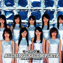 Morning Musume ALL SINGLES COMPLETE ~10th ANNIVERSARY~ CD1