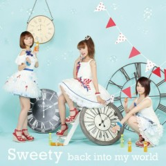 Back Into My World - Sweety