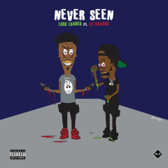 Never Seen (Single) - Loso Loaded