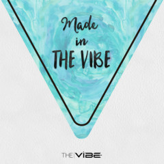 Made In THE VIBE - Asha