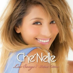 Love Songs 2 - Che'Nelle