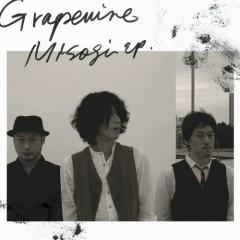 MISOGI EP - GRAPEVINE