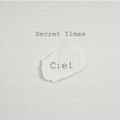 Secret Times - Ciel