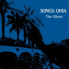 The Ghost (Limited Edition) - Songs: Ohia